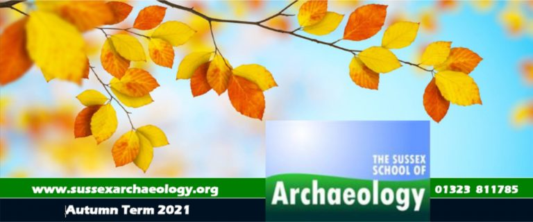 New archaeological online courses and talks at Sussex School of Archaeology